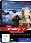 Adobe Photoshop CS5 f�r digitale Foto...