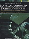 img - for The Encyclopedia of Tanks and Armored Fighting Vehicles book / textbook / text book