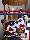 An Ominous Death (A St. Rose Quilting Bee Mystery)