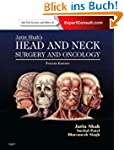 Jatin Shah's Head and Neck Surgery an...