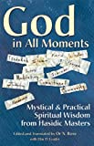 img - for God in All Moments: Mystical & Practical Spiritual Wisdom from Hasidic Masters book / textbook / text book