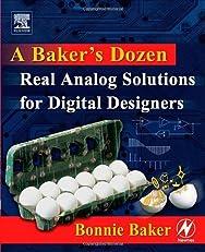 A Baker's Dozen: Real Analog Solutions for Digital Designers
