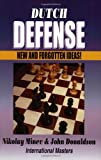 Dutch Defense: New and Forgotten Ideas (1888710012) by Nikolay Minev