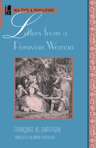 Letters from a Peruvian Woman (Texts & Translations), by Francoise De Graffigny