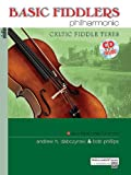Basic Fiddlers Philharmonic Celtic Fiddle Tunes: Violin (Book & CD)