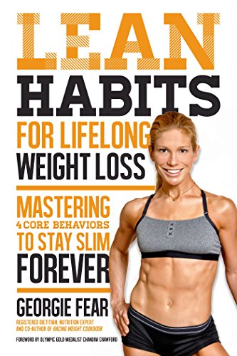 Lean Habits For Lifelong Weight Loss: Mastering 4 Core Behaviors To Stay Slim Forever