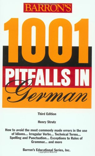 Barron's 1001 Pitfalls in German Third Edition