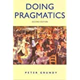 Doing Pragmatics, 2Ed (Hodder Arnold Publication)by Peter Grundy