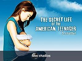 The Secret Life of an American Teenager - Staffel 3