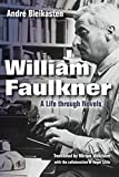 img - for William Faulkner: A Life through Novels book / textbook / text book