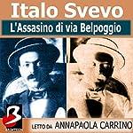L'Assassino di Via Bel Poggio [The Assassination by Belpoggio]   Italo Svevo