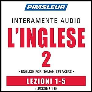 ESL Italian Phase 2, Unit 01-05 Audiobook