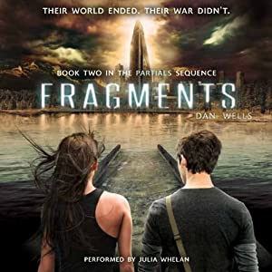 Fragments: Partials, Book 2 | [Dan Wells]