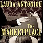 The Marketplace: Book One of the Marketplace Series | Laura Antoniou