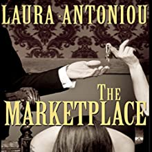 The Marketplace: Book One of the Marketplace Series (       UNABRIDGED) by Laura Antoniou Narrated by Elizabeth Jasicki