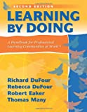 img - for Learning by Doing: A Handbook for Professional Communities at Work - a practical guide for PLC teams and leadership book / textbook / text book