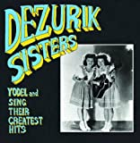 Sing and Yodel Their Greatest Hits [VINYL] DeZurik Sisters