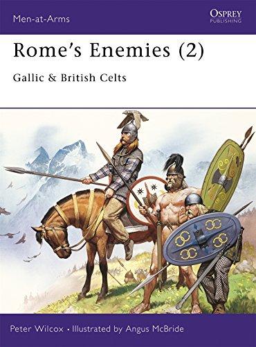 Rome's Enemies (2): Gallic & British Celts: No. 2 (Men-at-Arms)
