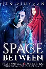 The Space In Between: YA Paranormal Romance