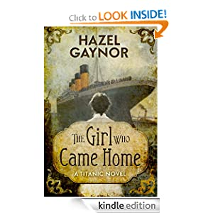 Kindle Daily Deal: The Girl Who Came Home - A Titanic Novel