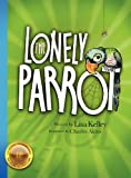 img - for The Lonely Parrot book / textbook / text book