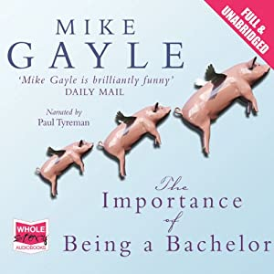 The Importance of Being a Bachelor Audiobook
