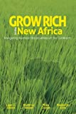img - for By Lauri E. Elliott Grow Rich in the New Africa: Navigating Business Opportunities on the Continent (Volume 2) [Paperback] book / textbook / text book