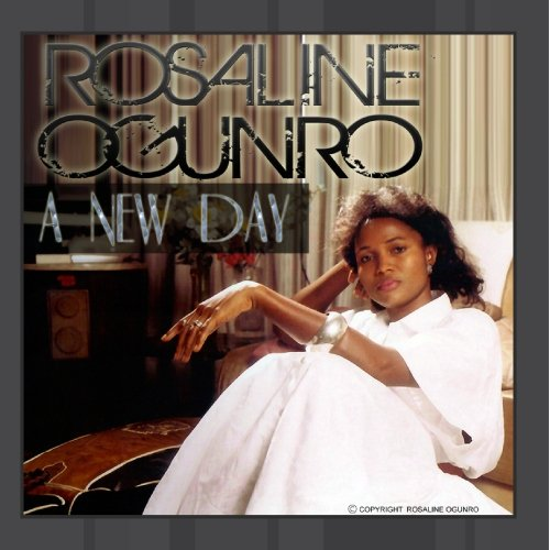 Rosaline Ogunro - A New Day