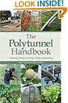 The Polytunnel Handbook: Planning/Sit...