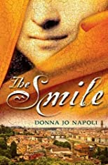 The Smile by Napoli, Donna Jo published by Dutton Juvenile (2008) [Hardcover]