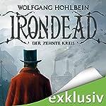 Irondead: Der zehnte Kreis   Wolfgang Hohlbein
