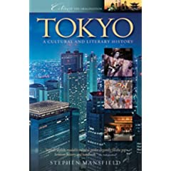 Tokyo: A Cultural and Literary History (Cities of the Imagination)