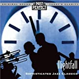 Nightfall - Cool & Smooth Jazz From the 20s 30s & 40sby Duke Ellington,...