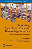 img - for Reforming Agricultural Trade for Developing Countries: Key Issues for a Pro-Development Outcome of the Doha Round (Agriculture and Rural Development Series) (v. 1) book / textbook / text book