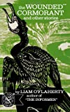 The Wounded Cormorant: And Other Stories (The Norton Library, N704) (0393007049) by OFlaherty, Liam
