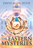 The Eastern Mysteries: An Encyclopedic Guide to the Sacred Languages & Magickal Systems of the World (Paperback)