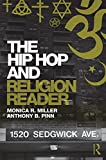 img - for The Hip Hop and Religion Reader book / textbook / text book