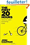 The First 20 Hours: How to Learn Anyt...