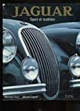 Jaguar: Sport et tradition ([Collection La Legende de l'automobile]) (French Edition) (2851201832) by Viart, Bernard