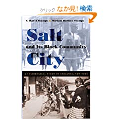Salt City and Its Black Community: A Sociological Study of Syracuse, New York