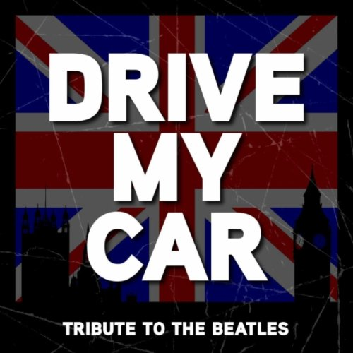 Drive My Car - The Beatles Tribute