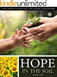 Hope in the Soil: A Topical Compilati...