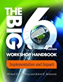 The Big6 Workshop Handbook: Implementation and Impact (Big6 Information Literacy Skills)