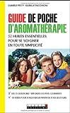 echange, troc Danièle Festy, Isabelle Pacchioni - Guide de poche d'aromathérapie