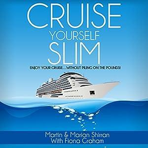Cruise Yourself Slim Audiobook