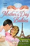 Mother's Day Babies (Holiday Babies Series Book 3) (English Edition)