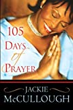 105 Days of Prayer (0768422922) by McCullough, Jackie