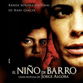El Ni�o de Barro (Original Motion Picture Soundtrack)