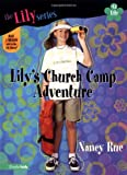 Lily's Church Camp Adventure: Book 12