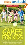 Big Book of Games for Kids: 452 Easy...